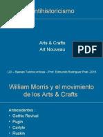 Antihistoricismo - Arts and Crafts y An
