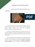 Los Falsos Testigos en Colombia, El Cartel