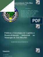 Políticas e Estratégias de Logística e Desenvolvimento Industrial