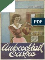 AUTOCOCKTAIL CASTRO- Julio Castro (1937) Bs As