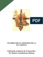 Celebrando El Misterio de La Eucaristía