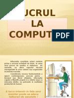 Prezentare - Lucru La Computer