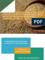 Consumo de Barras de Cereais Com Quinoa