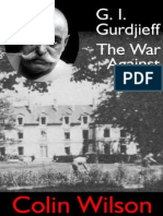 Colin Wilson - G.I.gurdjieff, The War Against Sleep (Excerpt)