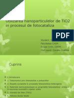 Utilizarea Nanoparticulelor de TiO2 in Procesul de Fotocataliza