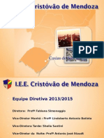 Apresentação Dos 85 Anos do I.E.E. Cristóvão de Mendoza