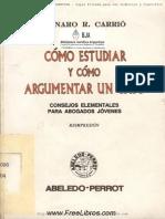 Coleccion Practica ABELEDO PERROT (Como Estudiar y Como Argumentar Un Caso)
