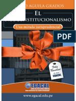 Youblisher.com-1047672-Egacal El Neoconstitucionalismo Guido Aguila Grados