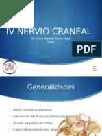 IV Nervio Craneal