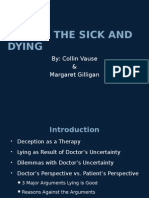 Lies to the Sick and Dying