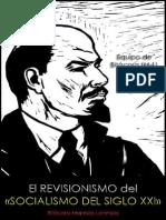 Equipo de Bitácora (M-L); El revisionismo del «socialismo del siglo XXI», 2013.pdf