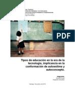Tipos de Educacion en La Era de La Tecnologia, Implicancia en La Confomacion de Autoestima y Autoconcepto