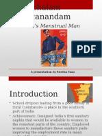 Day 1- TED Talk-Arunachalam Muruganandam