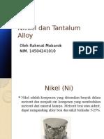 Nickel Dan Tantalum Alloy