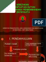 kebijakan pemanfaatan hutan dlm rangka pengembangan ekowisata 2.ppt