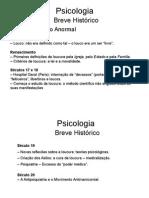 A1.4 - PSICOLOGIA - Evoluçao Histórica. Nçs. Psican.
