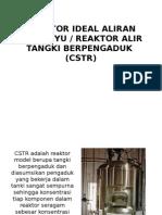 Reaktor Ideal Aliran Kontinyu