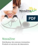 NovaZine, Materiel de Laboratoire