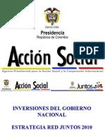 Inversiones Gobierno Nacional en Juntos 2010. Julio C. Grandas