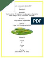 Implicaciones de La Optencion y Aprovechamiento de La Energia en Las Actividades Humanas