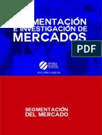 Segmentacineinvestigacindemercados 140221143609 Phpapp02 (1)
