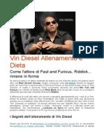 Vin Diesel Allenamento e Dieta