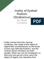 Abnormality of Eyeball Position