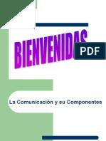 La Comunicación y Su Componentes