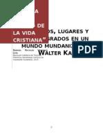 Análisis de la obra La Liturgia Como Centro de La Vida Cristiana - Walter Kasper