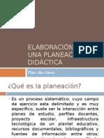 Elaboración de Una Planeación Didáctica
