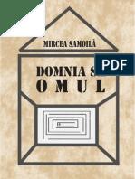 Mircea Samoila - Domnia Sa Omul