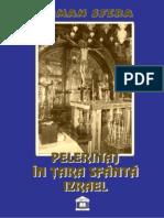 Roman Sfera - Pelerinaj in Tara Sfanta Izrael