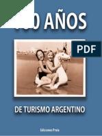 Libro100 Años Del Turismo Argentino