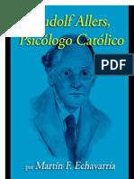Rudolf Allers, Psicologo Catolico - Martin F. Echavarria