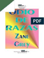 Zane Grey - Odio de Razas