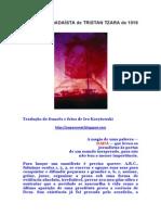 Manifesto Dadaísta, Tristan Tzara
