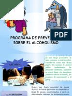 Programa de Prevención Sobre El Alcoholismo