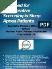 The Need for Perioperative Screening in Sleep Apnea Patients