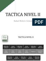 Táctica Nivel II
