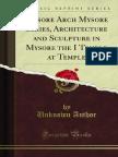 Mysore Arch Mysore Series Architecture and Sculpture in Mysore