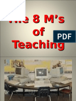 The 8 M's of TeachinsgMilieu