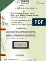 Grupo N1 (Nociones Bacicas de La Gramatica y La Ortografia) .