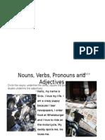 bell ringer 10 22 14 nouns verbs pronouns adjectives reading
