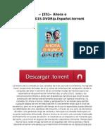 ~ [ES]~ Ahora o Nunca.2015.DVDRip.Español.torrent