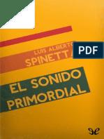 El Sonido Primordial de Luis Alberto Spinetta