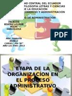 etapasdelaorganizacinenelprocesoadministrativo-130511120004-phpapp01.ppt