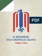 O Homem Do Castelo Alto - Philip K Dick