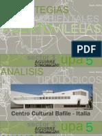 Analisis Tipologico- CENTRO CULTURAL BAFILE ITALIA. Aguirre - Simoncini
