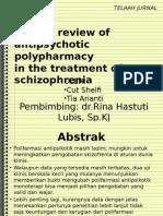 Tinjauan Kritis Polifarmasi dalam Pengobatan Skizofrenia-1.pptx