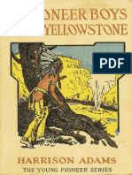 The Pioneer Boys of the Yellowstone by St. George Rathborne